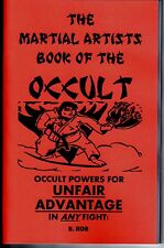 THE MARTIAL ARTS BOOK OF THE OCCULT karate kung fu ju jitsu boxing grappling