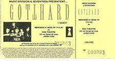 RARE / TICKET BILLET DE CONCERT - GOTTHARD : LIVE LYON ( FRANCE ) 1999