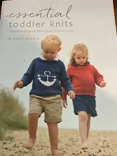 Essential Toddler Knits: 10 hand knit designs for 6 mos-3 years in Rowan yarns.