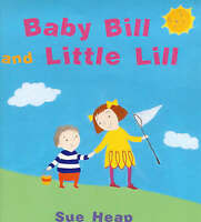 Heap, Sue, Baby Bill and Little Lill, Very Good Book