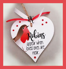 Robins Appear When Loved Ones Are Near Plaque Remembrance Robin Christmas Wooden