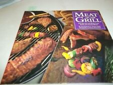 Meat on the Grill: New Recipes for Beef, Lamb, Por