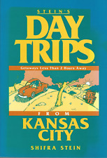 Day Trips from Kansas City by Shifra Stein - Paperback - BRAND NEW!