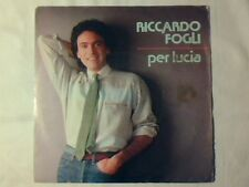 """RICCARDO FOGLI Per Lucia 7"""" FRANCE POOH VINCENZO SPAMPINATO"""