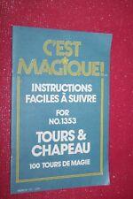 C'EST MAGIQUE ! TOURS & CHAPEAU  100 TOURS DE MAGIE
