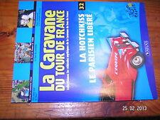 ¤ Fascicule Caravane Tour de France n°32 Hotchkiss Moncoutié Walkowiak Tour 1998