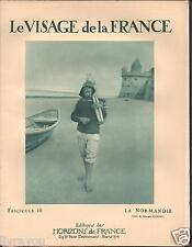 ▬► LA NORMANDIE de 1926 LE VISAGE DE LA FRANCE, HORIZONS DE FRANCE