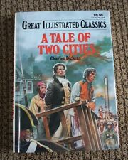 A TALE OF TWO CITIES - CHARLES DICKENS - GREAT ILLUSTRATED CLASSICS - HARD COVER