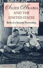 Saudi Arabia and the United States : Birth of a Security Partnership by...