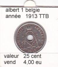 FB 1 )pieces de albert I  25 cent 1913 belgie
