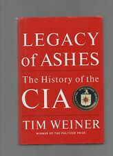 LEGACY OF ASHES HISTORY OF CIA 2007 SIGNED 1ST ED TIM WEINER HC/DJ US HISTORY