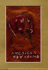 """""""American Fox Hound"""" by Ruth Freeman Etched Copper Foil 5""""X7"""""""