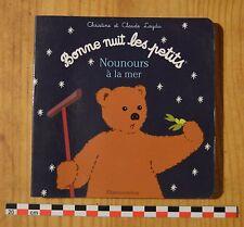 Nounours à la mer, livre cartonné, Christine et Claude Leydu, Flammarion, 10 p.