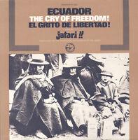 El Grupo Jatari - Ecuador: El Grito de Libertad (The Cry of Freedom) [New CD]