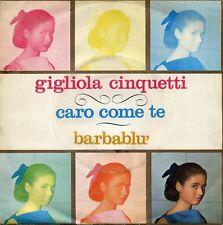 """GIGLIOLA CINQUETTI  CARO COME TE BARBABLU 7"""" ITALY N 9510 EX- EX+"""
