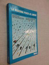La moderna pesca al lancio / Carlo Cotta Ramusino