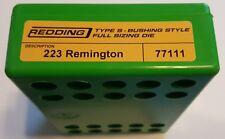 77111 REDDING TYPE-S FULL LENGTH BUSHING SIZING DIE - 223 REMINGTON - BRAND NEW