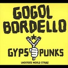 LP-GOGOL BORDELLO-GYPSY PUNKS UNDERDOG WORLD NEW VINYL RECORD