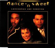 DANCE 'N SWEET - Lovesongs are forever 3TR CDM 1994 SOUL / DISCO /Red Bullet rec