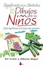 NEW Significado de los simbolos en los dibujos de los ninos (Spanish Edition)