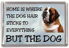 "Saint Bernard Dog Fridge Magnet ""Home is Where"" Design by Starprint"