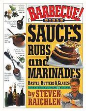 Saucen, Rubs und Marinaden, heftet an, Butters und Glasuren von Steven Raichlen