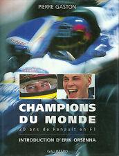 Champions du Monde Renault F1 Senna Villeneuve Prost Formule 1 Lotus Williams