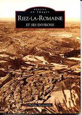 RIEZ-LA-ROMAINE ET SES ENVIRONS - Ph Mespoulède 2008 - Alpes-de-Haute-Provence b