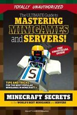 Ultimate Guide to Mastering Minigames and Servers! : Minecraft Secrets to the...