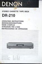 DENON dr-210 CASSETTE PLATINE CASSETTE Original mode d'em Ploi / USER MANUAL