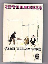 Intermezzo - Jean Giraudoux. poche n°1209 .dl 1976