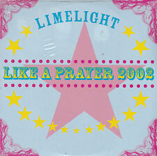 CD CARTONNE CARDSLEEVE LIMELIGHT 2T LIKE A PRAYER 2002 (MADONNA)  NEUF SCELLE