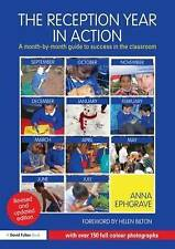 The Reception Year in Action: A Month-by-Month Guide to Success in the Classroom by Anna Ephgrave (Paperback, 2012)