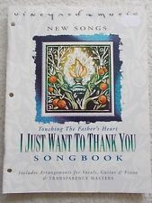 Vineyard Music I Just Want to Thank You Voice Guitar + Transparencies Unmarked