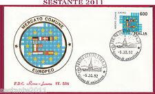 ITALIA FDC ROMA LUXOR 534 MERCATO COMUNE EUROPEO 1992 ANNULLO TORINO S134