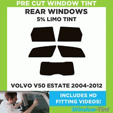 VOLVO V50 ESTATE 2004-2012 5% LIMO REAR PRE CUT WINDOW TINT