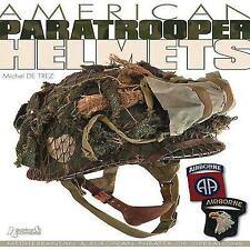 WW2 US American Paratrooper Helmets by Michel de Trez Reference Book