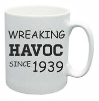 79th Novelty Birthday Gift Present Tea Mug Wreaking Havoc Since 1939 Coffee Cup