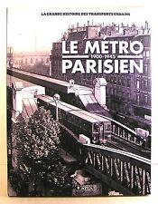 """livre """"le métro parisien 1900-1945"""" historique ed atlas 2011"""