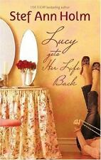 Lucy Gets Her Life Back by Stef Ann Holm (2006, Hardcover)