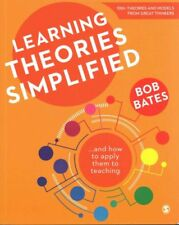 Learning Theories Simplified ...and how to apply them to teaching 9781473925335