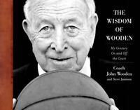The Wisdom of Wooden: My Century On and Off the Court (NTC Sports/Fitness) by J