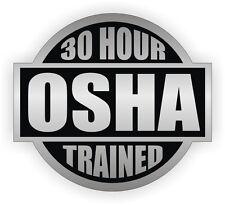 30 Hour OSHA Trained Hard Hat Decal | Safety Helmet Sticker | Worker Laborer