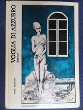 VOGLIA DI AZZURRO - Anna Agostini- 1° Edizione 1986- PONTE NUOVO EDITRICE- S12