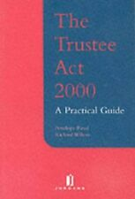 The Trustee Act 2000: A Practical Guide by Wilson, R. Paperback Book The Cheap