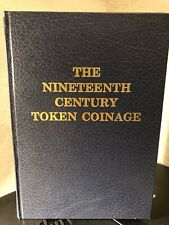 The Nineteenth Century Token Coinage by W.J. Davis  1979