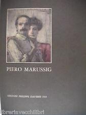 PIERO MARUSSIG Nicoletta Pallini Paolo Baldacci Monografia catalogo delle opere