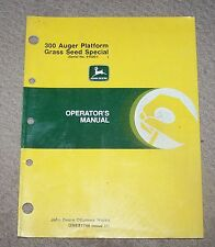 John Deere 300 Auger Platform Grass Seed Special  Operators Manual Used B4