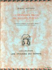 La véritable image de Madame Hanska par Marcel Bouteron - EO numérotée - 1929