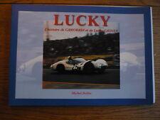 LUCKY  - CAMORADI AND LUCKY CASNER MOTOR RACING CAR BOOK